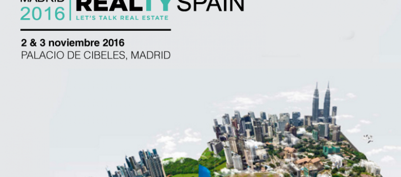 Realty Spain 2016 llega a Madrid